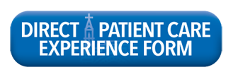 Click here to access the Direct Patient Care Experience Form