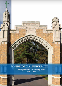 Misericordia University Faculty Research Brochure 2015-2016