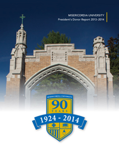Misericordia University President's Donor Report for 2013-2014